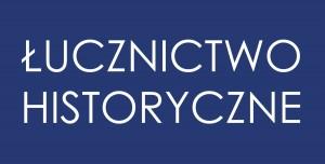 ŁUCZNICTWO HISTORYCZNE