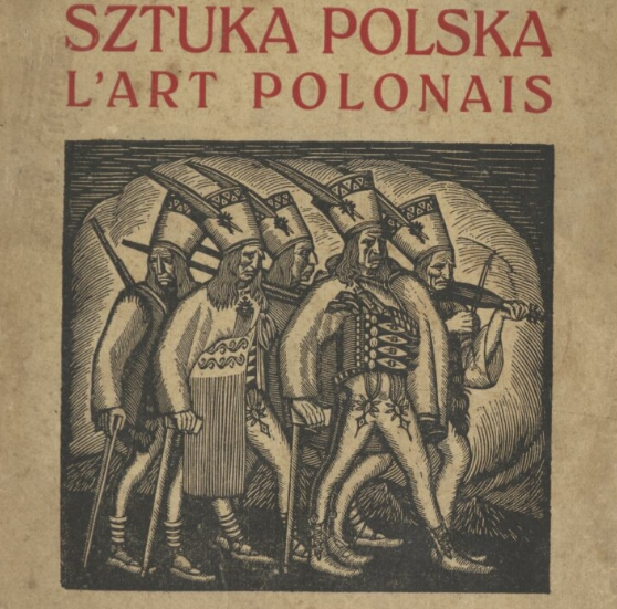 Fragment okładki książki Władysława Kozickiego Sztuka Polska (zarys rozwoju) 1920 r. z drzeworytem Władysława Skoczylasa Pochód zbójników  z POLONA Biblioteka Narodowa